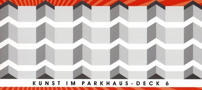 Kunst im Parkhaus – Deck 6